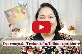 video esperanca e a ultima que morre